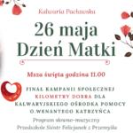 Zaproszenie na finał Kilometrów Dobra i Dzień Matki